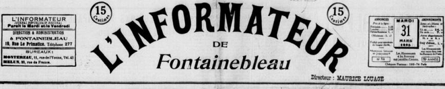 Photo (BnF / Gallica) de : L'Informateur de Fontainebleau. Fontainebleau, 1925-1933. ISSN 2129-8599.