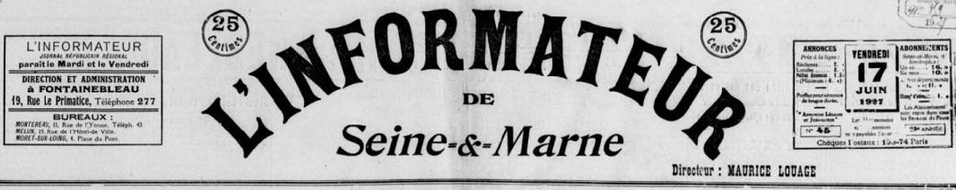 Photo (BnF / Gallica) de : L'Informateur de Seine-&-Marne. Fontainebleau, 1927-1944. ISSN 2129-8718.