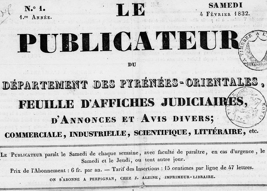 Photo (Médiathèque (Perpignan)) de : Le Publicateur du département des Pyrénées-Orientales. Perpignan: chez J. Alzine, 1832-1837. ISSN 2135-6882.