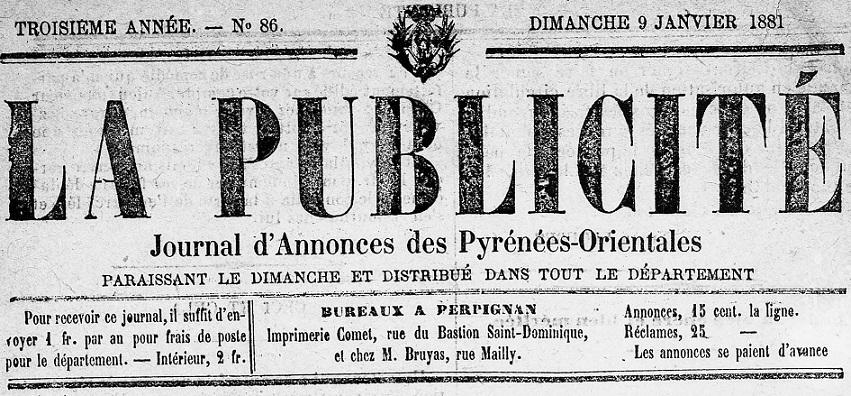 Photo (Médiathèque (Perpignan)) de : La Publicité. Perpignan, 1879-[1883 ?]. ISSN 2135-7056.