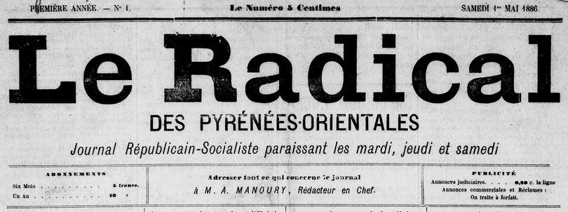 Photo (Médiathèque (Perpignan)) de : Le Radical des Pyrénées-Orientales. Perpignan, 1886-1887. ISSN 2135-8478.
