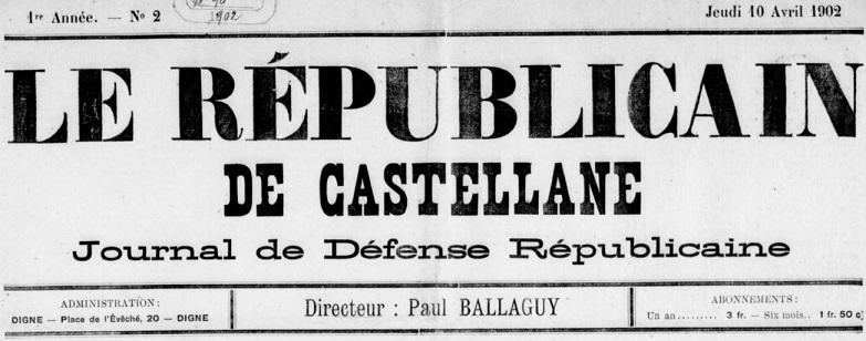 Photo (BnF / Gallica) de : Le Républicain de Castellane. Digne, 1902-[1920?]. ISSN 2021-6076.