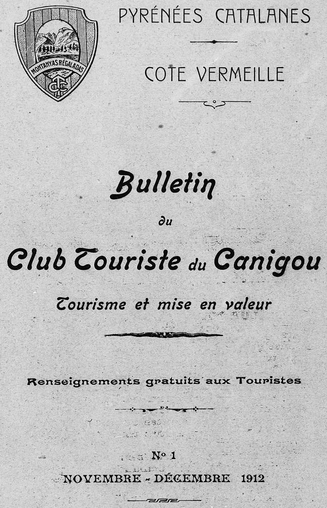 Photo (Médiathèque (Perpignan)) de : Bulletin du Club touriste du Canigou. Perpignan: Club touriste du Canigou, 1912-1914. ISSN 2431-0980.