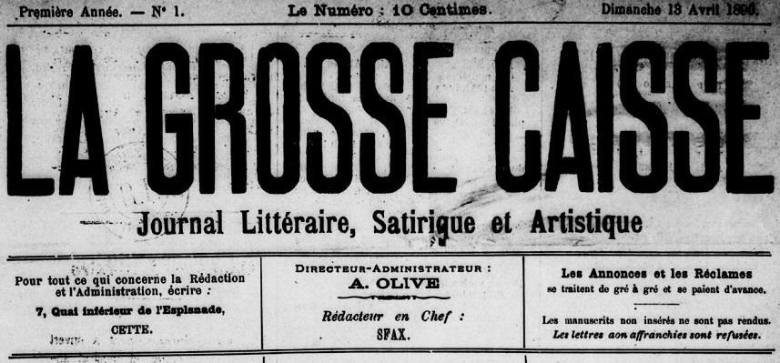 Photo (BnF / Gallica) de : La Grosse caisse. Cette, 1890. ISSN 2129-030X.