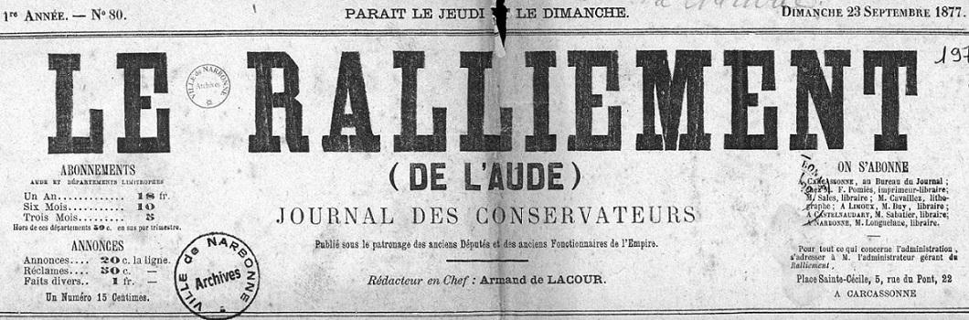Photo (Occitanie) de : Le Ralliement (de l'Aude). Carcassonne, 1876-1879. ISSN 2135-9113.