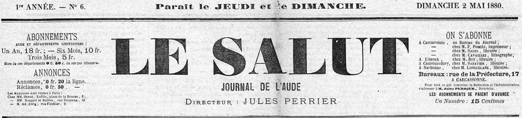 Photo (Occitanie) de : Le Salut. Carcassonne, 1880-1894. ISSN 2137-7596.