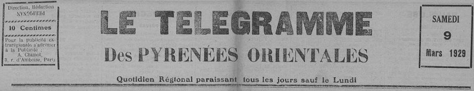Photo (Occitanie) de : Le Télégramme des Pyrénées-Orientales. Perpignan, 1929. ISSN 2138-553X.