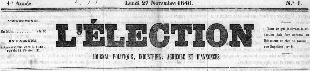 Photo (Occitanie) de : L'Élection. Carcassonne, 1848. ISSN 1963-9317.
