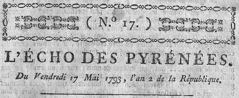 Photo (Occitanie) de : L'Écho des Pyrénées. Perpignan, 1793-[1794 ?]. ISSN 1966-0227.