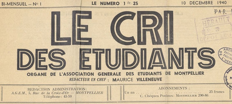 Photo (Montpellier. Bibliothèques municipales) de : Le Cri des étudiants. Montpellier, 1940-[1941 ?]. ISSN 2125-0839.