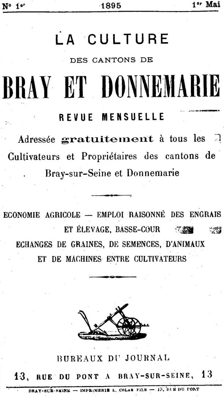 Photo (BnF / Gallica) de : La Culture des cantons de Bray et Donnemarie. Bray-sur-Seine, 1895-[1897 ?]. ISSN 2276-2248.
