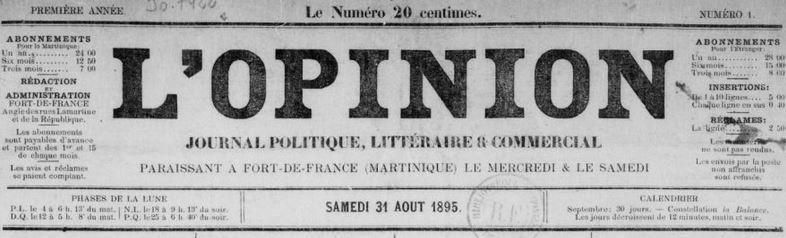 Photo (BnF / Gallica) de : L'Opinion. Fort-de-France, 1895-[1917 ?]. ISSN 2428-1816.