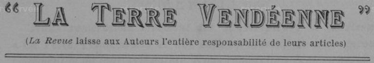Photo (Vendée. Archives départementales) de : La Terre vendéenne. Fontenay-le-Comte, 1906-[1907 ?]. ISSN 2681-0883.