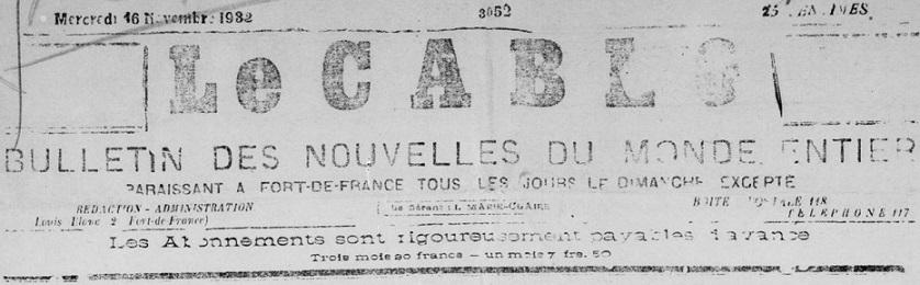 Photo (BnF / Gallica) de : Le Cablo. Fort-de-France, [1932 ?-1937 ?]. ISSN 2428-1166.