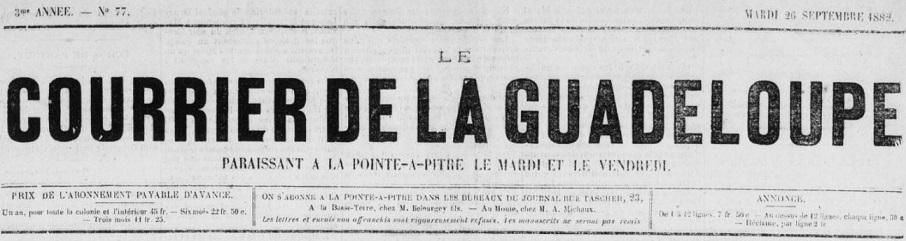 Photo (BnF / Gallica) de : Le Courrier de la Guadeloupe. Pointe-à-Pitre, [1880 ?-1907 ?]. ISSN 2427-1195.
