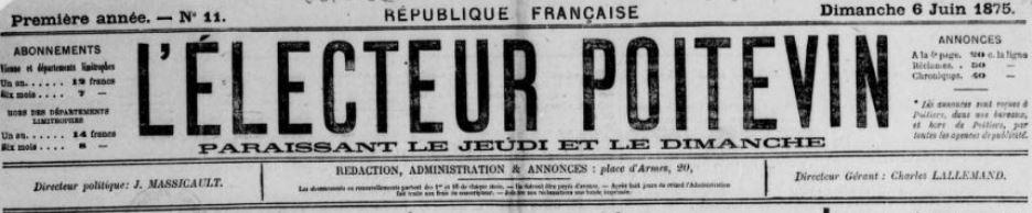 Photo (BnF / Gallica) de : L'Électeur poitevin. Poitiers, 1875-[1878 ?]. ISSN 2127-1933.