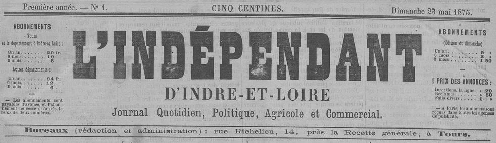 Photo (Indre-et-Loire. Archives départementales) de : L'Indépendant d'Indre-et-Loire. Tours, 1875-1906. ISSN 2129-4828.