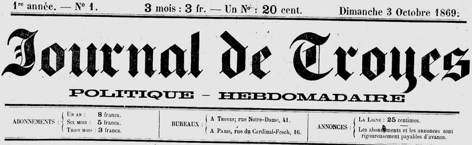 Photo (Aube. Archives départementales) de : Journal de Troyes. Troyes, 1869-1890. ISSN 2261-7086.