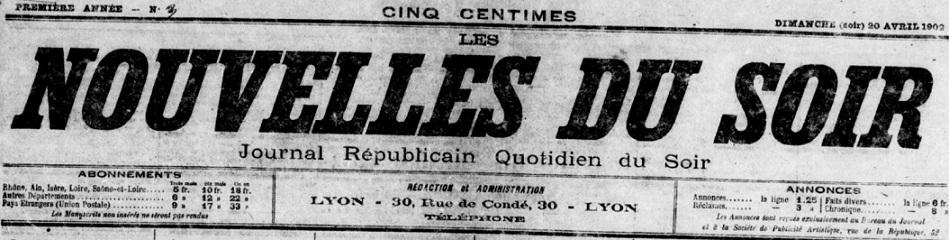Photo (BnF / Gallica) de : Les Nouvelles du soir. Lyon, 1902. ISSN 2133-1057.