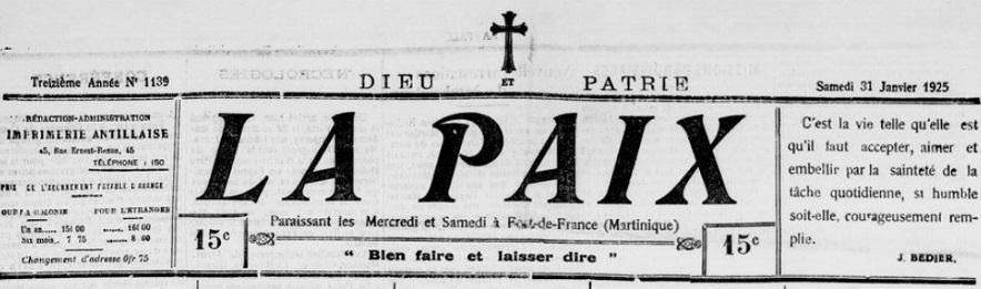 Photo (BnF / Gallica) de : La Paix. Fort-de-France, [1913 ?-1965 ?]. ISSN 2428-1921.