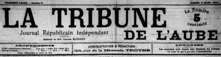 Photo (BnF / Gallica) de : La Tribune de l'Aube. Troyes, 1901-1942. ISSN 2139-0592.