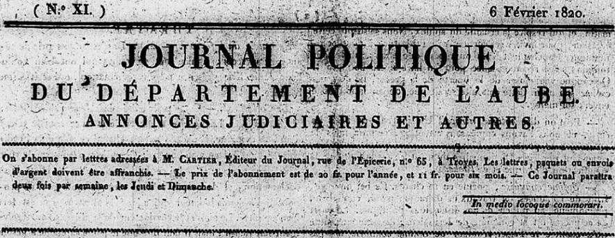 Photo (Aube. Archives départementales) de : Journal politique du département de l'Aube. Troyes: Impr. de Mme Bouquot, 1820-1829. ISSN 2263-5440.