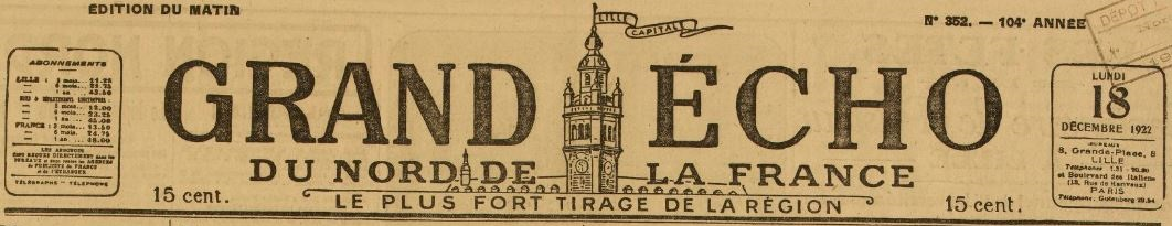 Photo (BnF / Gallica) de : Le Grand écho du Nord de la France. Lille: Écho du Nord, 1890-1944. ISSN 2016-9175.