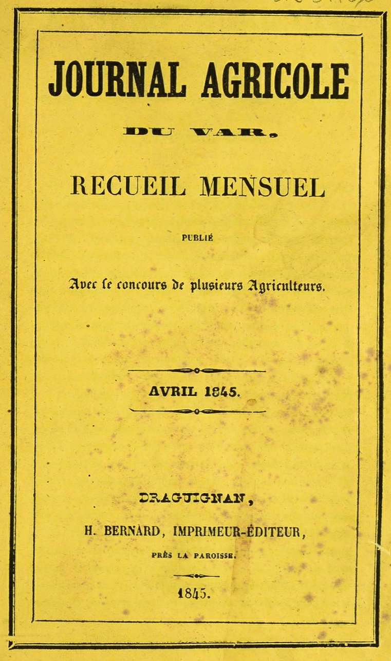 Photo (Bibliothèque municipale (Grasse, Alpes-Maritimes)) de : Journal agricole du Var. Draguignan, 1845. ISSN 2606-1872.