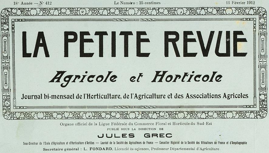 Photo (Bibliothèque municipale (Grasse, Alpes-Maritimes)) de : La Petite revue agricole et horticole. Marseille, Toulon, Antibes, 1895-[1949 ?]. ISSN 1259-6795.