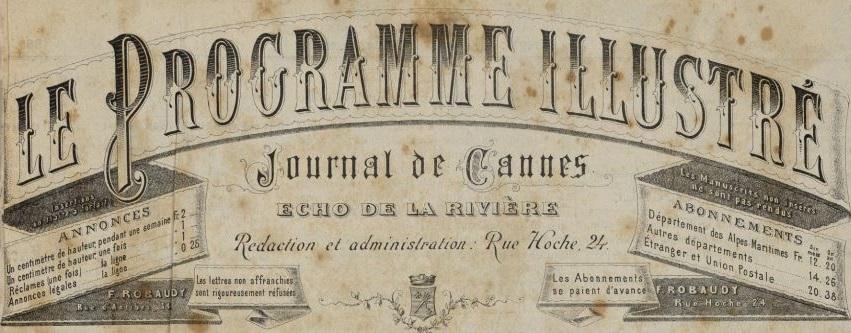 Photo (Cannes (Alpes-Maritimes). Archives municipales) de : Le Programme illustré. Cannes, 1884-[1887 ?]. ISSN 2135-2852.