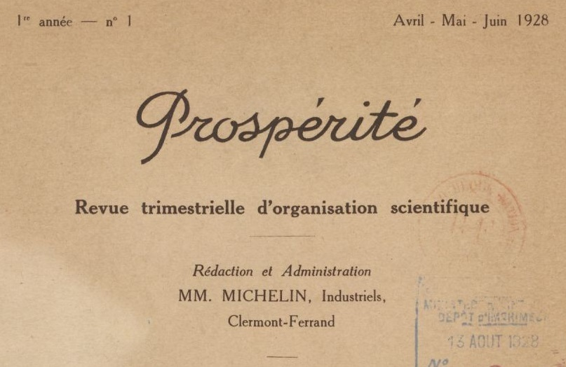 Photo (BnF / Gallica) de : Prospérité. Clermont-Ferrand: MM. Michelin, industriels, 1928-[1939?]. ISSN 2022-1010.