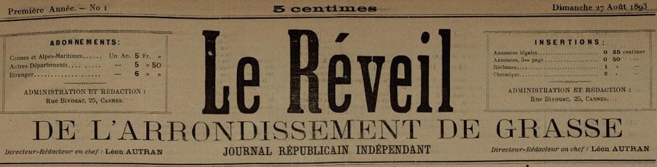 Photo (Cannes (Alpes-Maritimes). Archives municipales) de : Le Réveil de l'arrondissement de Grasse. Cannes, 1893-[1894 ?]. ISSN 2136-7833.