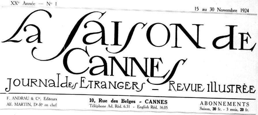 Photo (Cannes (Alpes-Maritimes). Archives municipales) de : La Saison de Cannes. Cannes, 1924-1939. ISSN 2137-7243.