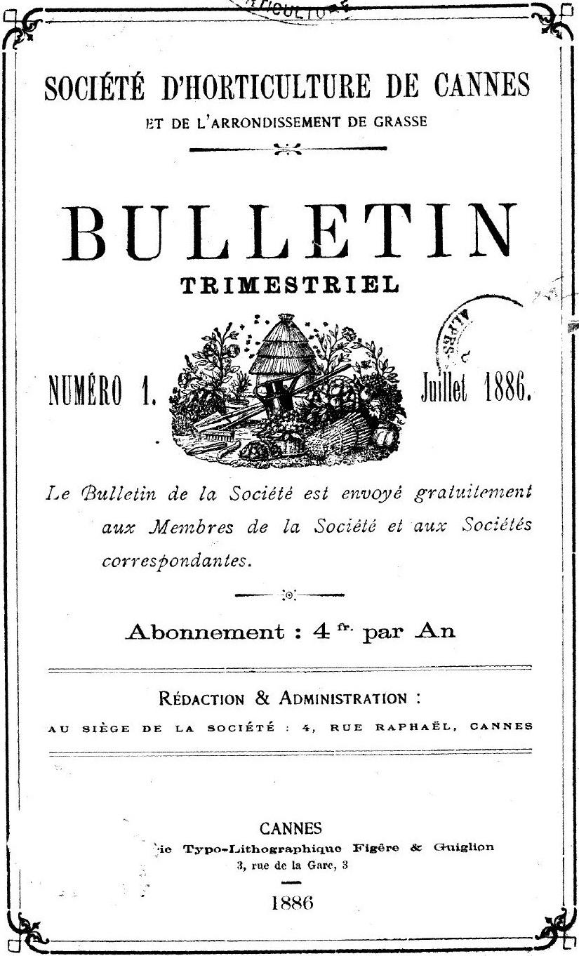 Photo (Cannes (Alpes-Maritimes). Archives municipales) de : Bulletin trimestriel. Société d'horticulture de Cannes et de l'arrondissement de Grasse. Cannes, 1886-[1934 ?]. ISSN 2724-8054.