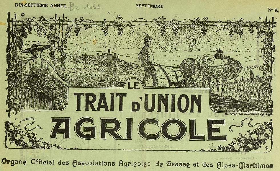 Photo (Bibliothèque municipale (Grasse, Alpes-Maritimes)) de : Le Trait d'union agricole. Grasse, 1920-[1936 ?]. ISSN 2025-475X.