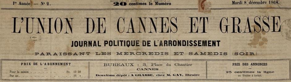 Photo (Cannes (Alpes-Maritimes). Archives municipales) de : L'Union de Cannes et Grasse. Cannes, 1868-[1869?]. ISSN 2021-1198.