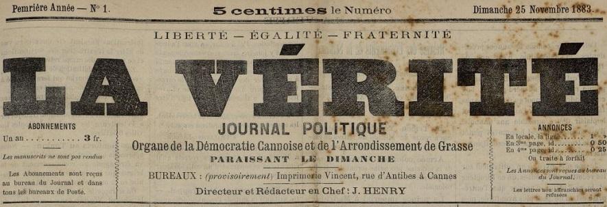 Photo (Cannes (Alpes-Maritimes). Archives municipales) de : La Vérité. Cannes, 1883-[1884 ?]. ISSN 2139-7600.