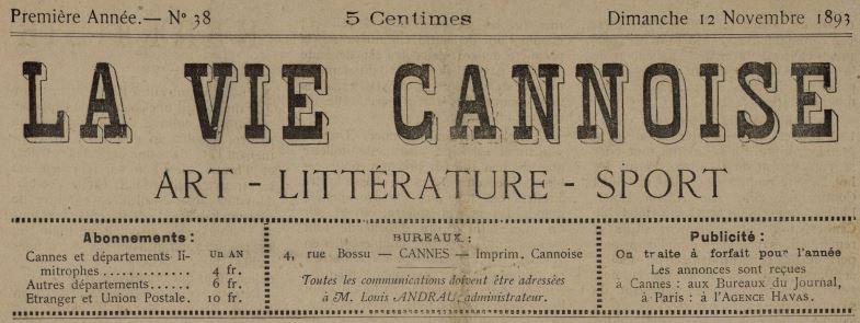 Photo (Cannes (Alpes-Maritimes). Archives municipales) de : La Vie cannoise. Cannes, 1893-1895. ISSN 2139-9212.