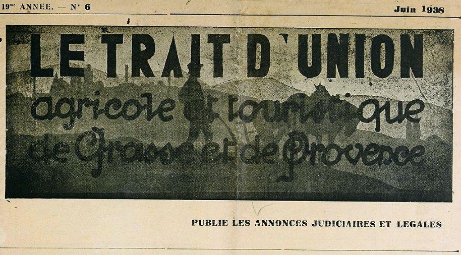 Photo (Bibliothèque municipale (Grasse, Alpes-Maritimes)) de : Le Trait d'union agricole et touristique de Grasse et de Provence. Grasse, [1937 ?-1938 ?]. ISSN 2025-4768.