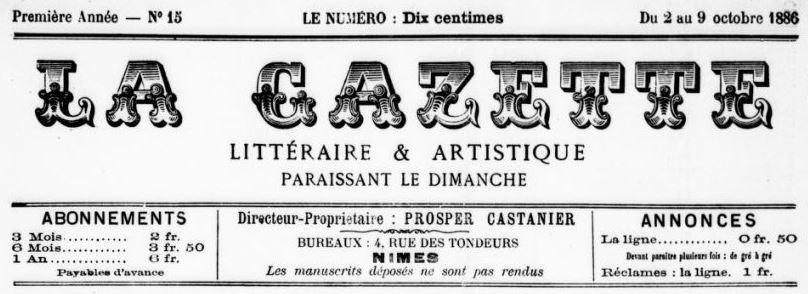 Photo (BnF / Gallica) de : La Gazette littéraire et artistique. Nîmes, 1886-[1887 ?]. ISSN 2128-7848.