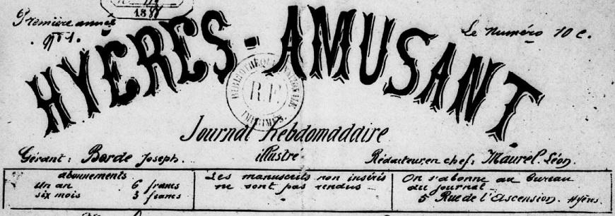 Photo (BnF / Gallica) de : Hyères amusant. Hyères, 1888-[1888 ?]. ISSN 2129-2213.