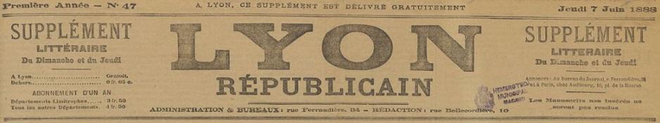 Photo (Madrid (Comunidad). Dirección general de archivos, museos y bibliotecas) de : Lyon républicain. Supplément littéraire du dimanche et du jeudi. Lyon, 1888-1902. ISSN 2131-6953.