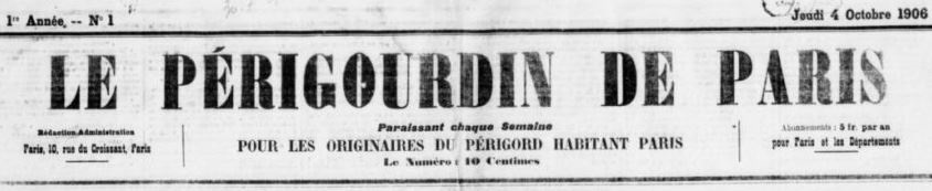 Photo (BnF / Gallica) de : Le Périgourdin de Paris. Paris, 1906-[1931 ?]. ISSN 2113-7277.