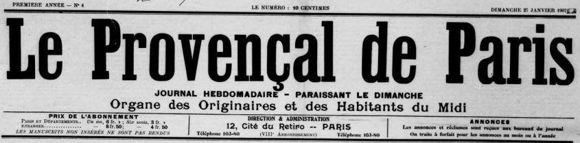 Photo (BnF / Gallica) de : Le Provençal de Paris. Paris, 1907-[1926 ?]. ISSN 2496-8846.