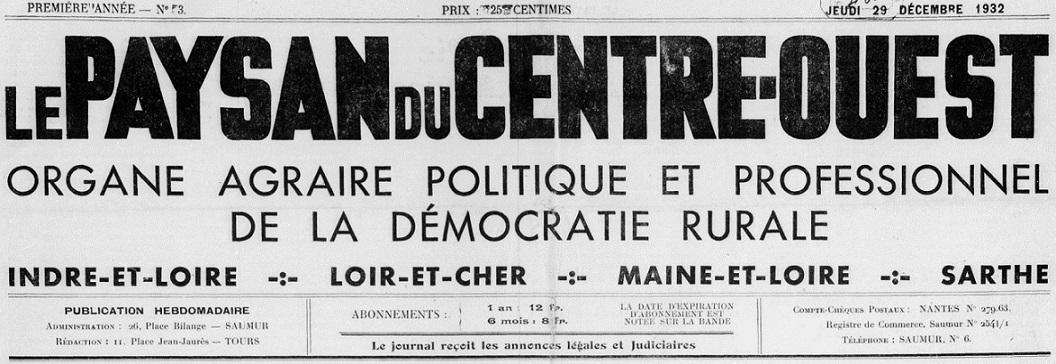 Photo (BnF / Gallica) de : Le Paysan du Centre-Ouest. Saumur, 1932-[1940 ?]. ISSN 2133-8388.