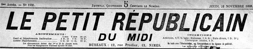 Photo (Occitanie) de : Le Petit républicain du Midi. Nîmes, 1888-[1915 ?]. ISSN 2134-4396.