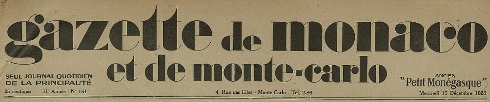 Photo (Médiathèque de Monaco) de : Gazette de Monaco et de Monte-Carlo. Monte-Carlo, 1926-[1935 ?]. ISSN 1018-9947.