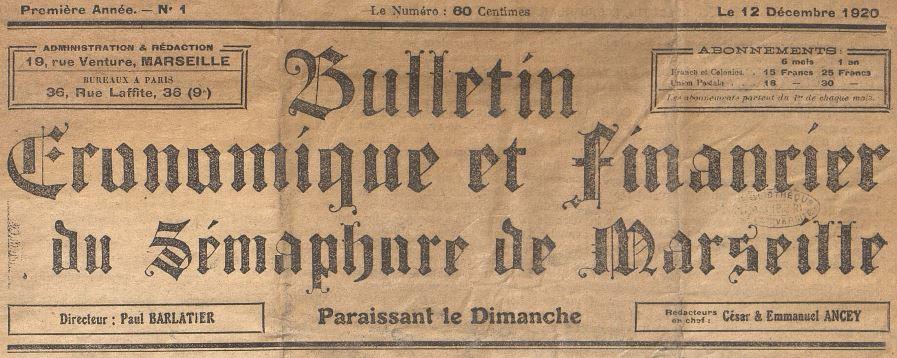 Photo (Aix-Marseille université) de : Bulletin économique et financier du Sémaphore de Marseille. Marseille, Paris, 1920-1941. ISSN 2023-9440.