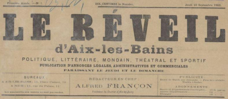 Photo (BnF / Gallica) de : Le Réveil d'Aix-les-Bains. Aix-les-Bains, Nice, 1903. ISSN 2136-7205.