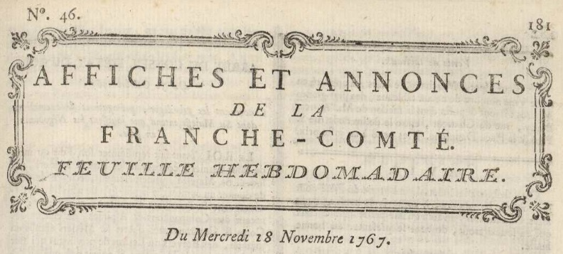 Photo (Bibliothèque municipale (Besançon)) de : Affiches et annonces de la Franche-Comté. Besançon: Impr. J.-M. Couché, 1767-1775. ISSN 2017-9162.